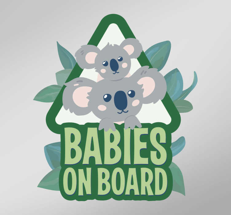 TenStickers. Koala Babies Baby on Board Sticker. Protect your babies with this fantastic, koala inspired, baby on board sticker, perfect for all happy parents! Zero residue upon removal.
