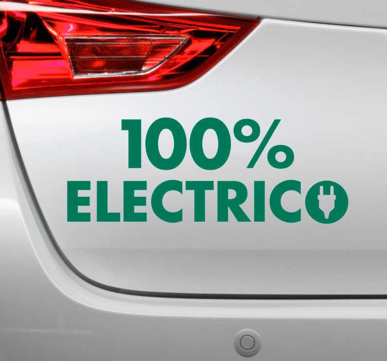 """TenVinilo. Vinilo frase 100% eléctrico. Original pegatina adhesiva ideal para los nuevos vehículo formada por el texto """"100 % ELECTRICO"""". Fácil aplicación y sin burbujas."""