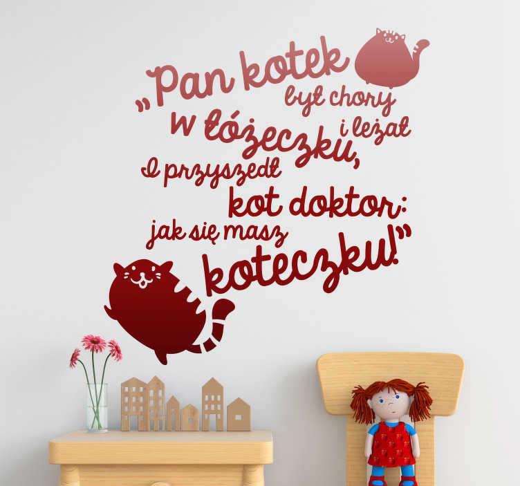 TenStickers. Naklejka na ścianę Napis Kotek i doktor. Naklejki napisy na ścianę to oryginalny pomysł na dekoracje. Naklejka z kotkiem u doktora to naklejka z tekstem, którą możesz kupić już teraz!