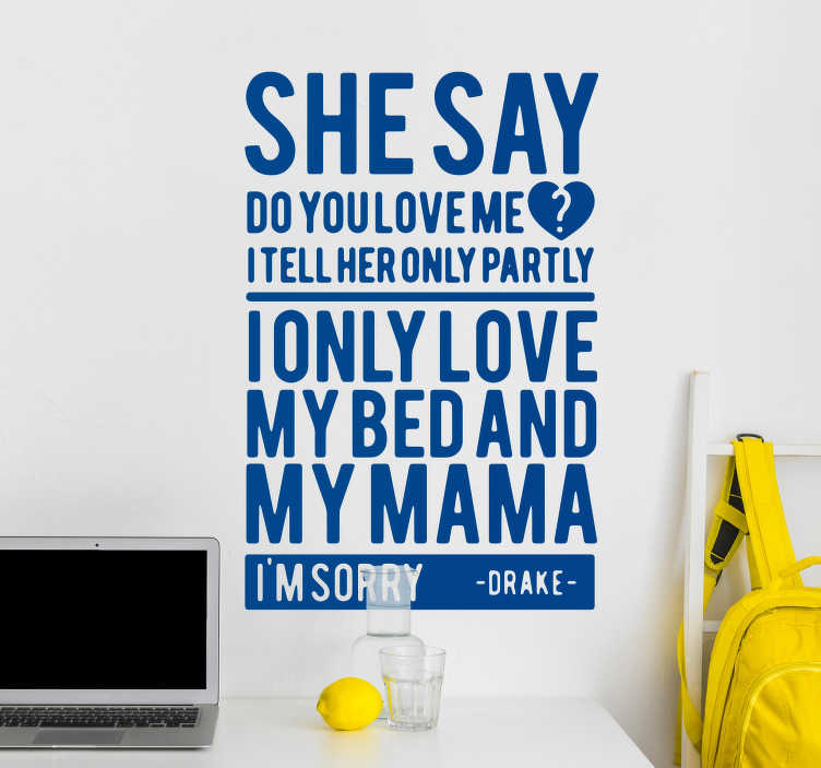 TenStickers. Drake Lyrics Wall Text Sticker. Pay tribute to Drake and God´s Plan with this fantastic wall text sticker, depicting some of the lyrics! Extremely long-lasting material.