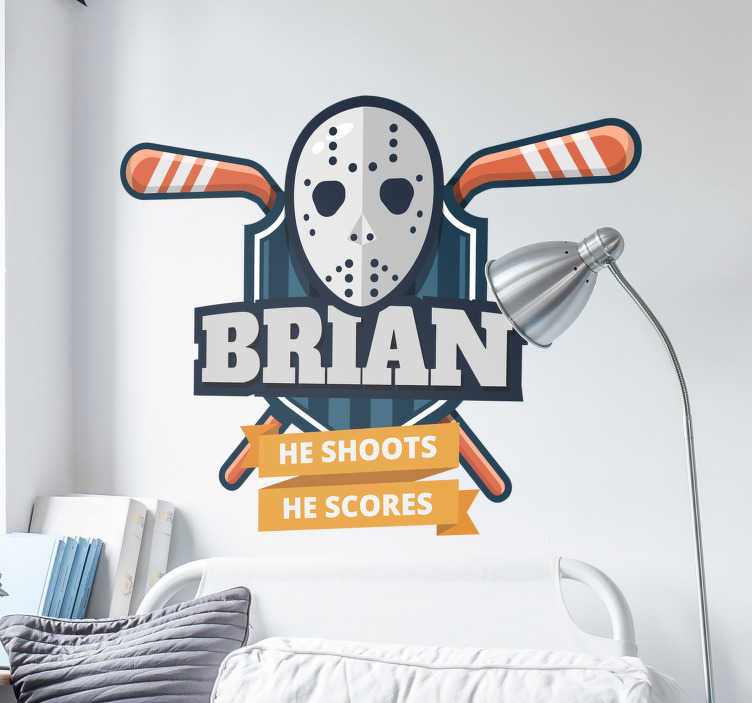 TenStickers. He Scores Customisable Sports Sticker. Show your love for ice hockey with this fantastic wall art sticker that can be customised with any name of your choice! Available in 50 colors.