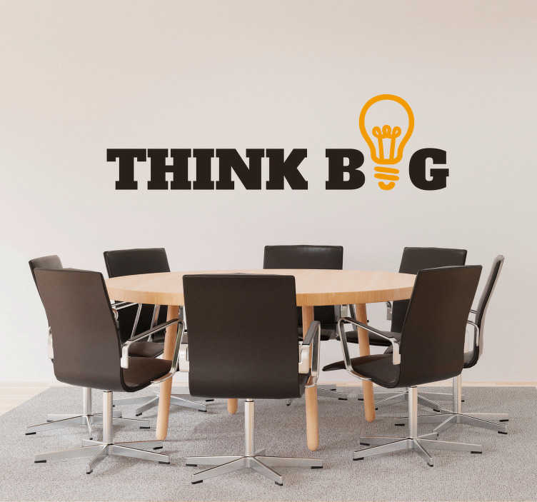 TenStickers. Sticker Bureau Texte Think Big. Un sticker motivation qui poussera tout un chacun à voir les choses en grand ! Parfait pour votre entreprise, votre bureau ou même votre chambre !