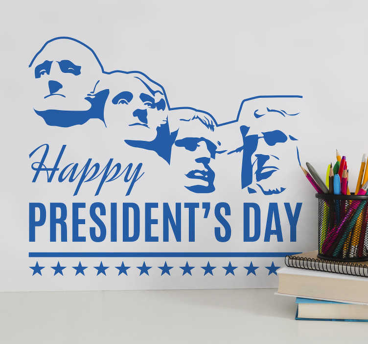 TenStickers. Happy President´s Day Home Wall Sticker. Happy presidents day! Celebrate in the grand manner with this fantastic piece of monocolour American home decor! Available in 50 colors.