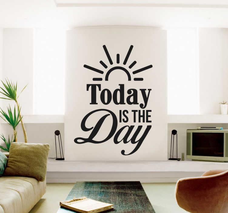 "TenStickers. 오늘은 텍스트 스티커입니다.. 일상 생활에서 어떤 동기 부여를 얻으려면이 타이 포 그래피 벽 스티커 ""오늘이 그날""이 거실이나 사무실에 완벽하게 맞을 것입니다."