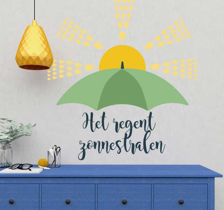 TenStickers. Muurstickers tekst het regent zonnestralen. Deze populaire gezegde is de perfecte positieve muursticker die je nodig hebt om de sfeer binnen je huis altijd vrolijk te houden.