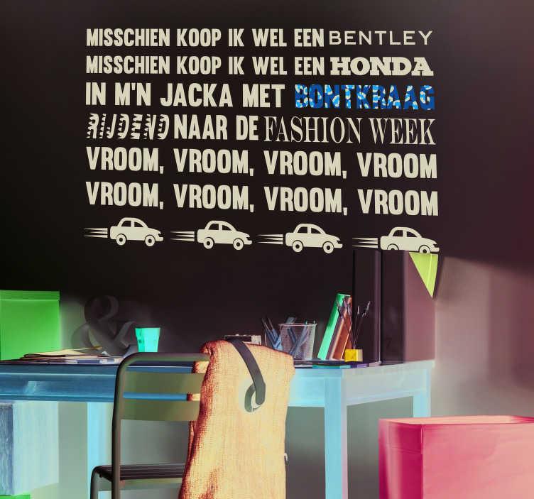 TenStickers. Muurstickers tekst Zangeres Famke Louise. Het populaire liedje 'Vroom' van de zangeres Famke Louise is de perfecte wanddsticker om je muren op een speelse manier te versieren.