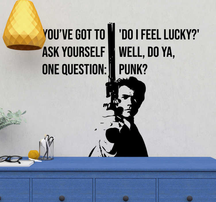 TenStickers. Dirty Harry Lucky Film Quote Sticker. Pay tribute to the amazing film that is Dirty Harry with this fantastic Eastwood inspired wall text sticker! Sign up for 10% off.