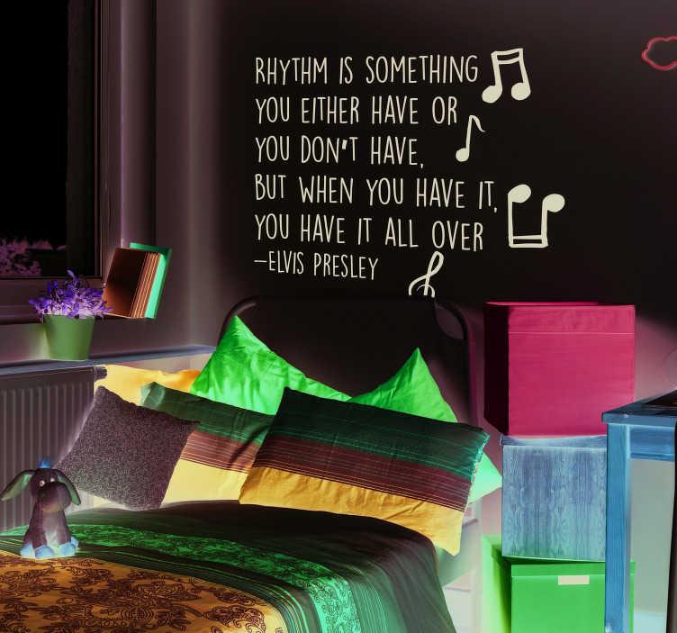 TenStickers. Sticker Maison Citation Elvis Presley. Pour montrer votre amour inconditionnel du rock, embellissez vos murs de cette citation d'Elvis Presley sur le thème du rythme !