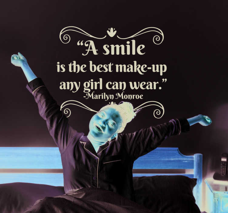 TenStickers. Marilyn Monroe Smile Quote Sticker. A fantastic wall quote sticker, reminding you to always wear a smile in the morning - It looks great! Anti-bubble vinyl.