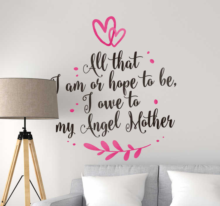 TenStickers. Abraham Lincoln Mother Quote Sticker. Decorate your home with this fantastic family sticker, depicting a superb quote from Abraham Lincoln himself! Zero residue upon removal.