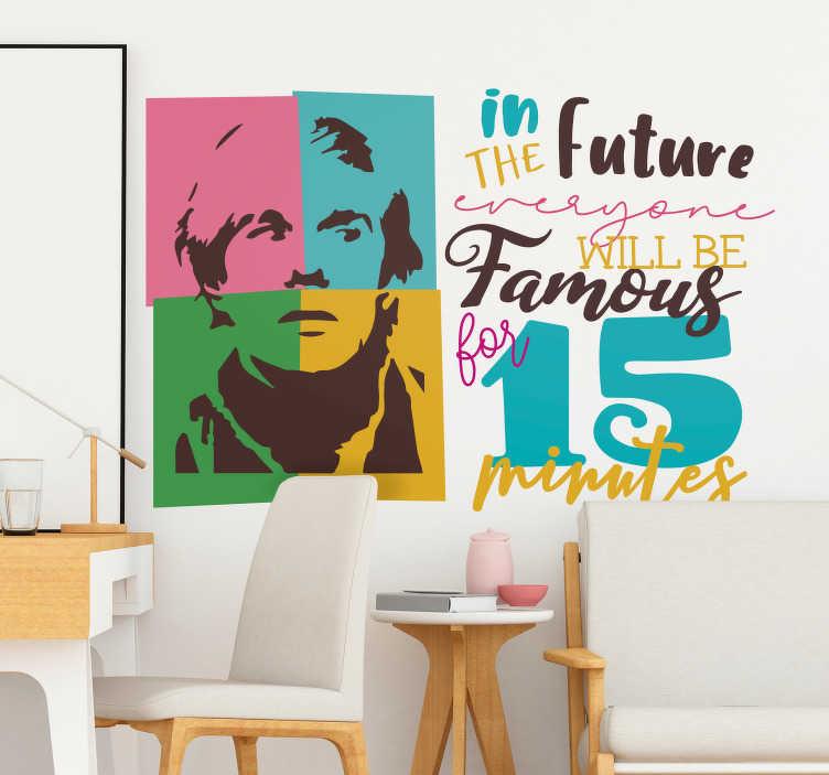 """TenVinilo. Vinilo frase célebre Andy Warhol. Colorido vinilo formado por el texto """"In the future everyone will be famous for 15 minutes"""" acompañado de la ilustración del artista Andy Warhol."""