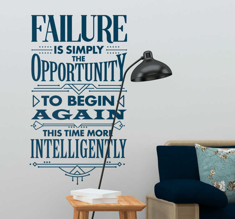 TenStickers. Henry Ford Failure Living Room Wall Decor. Remind yourself that there is nothing wrong with failure, thanks to this superb wall text sticker from Henry Ford! Personalized stickers.