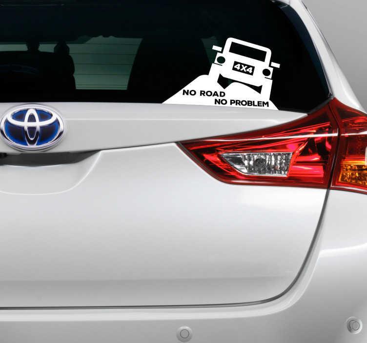 """TenStickers. Naklejka z rysunkiem No road no problem 4x4. Chcesz ozdobić samochód w inny sposób? Nasze naklejki samochodowe z napisem """"No road no problem"""" pozwolą Ci to zrobić w oryginalny sposób."""