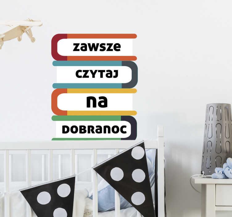 TenStickers. Naklejka na ścianę dla dzieci Czytaj na dobranoc. Nie wiesz jak udekorować swój pokój młodzieżowy? Sprawdź nasze naklejki napisy i naklejki z misiem. Nasi graficy pomogą Ci z projektem!