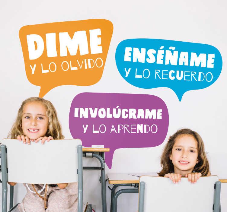 """TenVinilo. Vinilo infantil enseñame y lo recuerdo. Vinilo adhesivo formado por los textos """"Dime y lo olvido"""", """"Enséñame y lo recuerdo"""" y """"Involúcrame y lo aprendo"""". Descuentos para nuevos usuarios."""