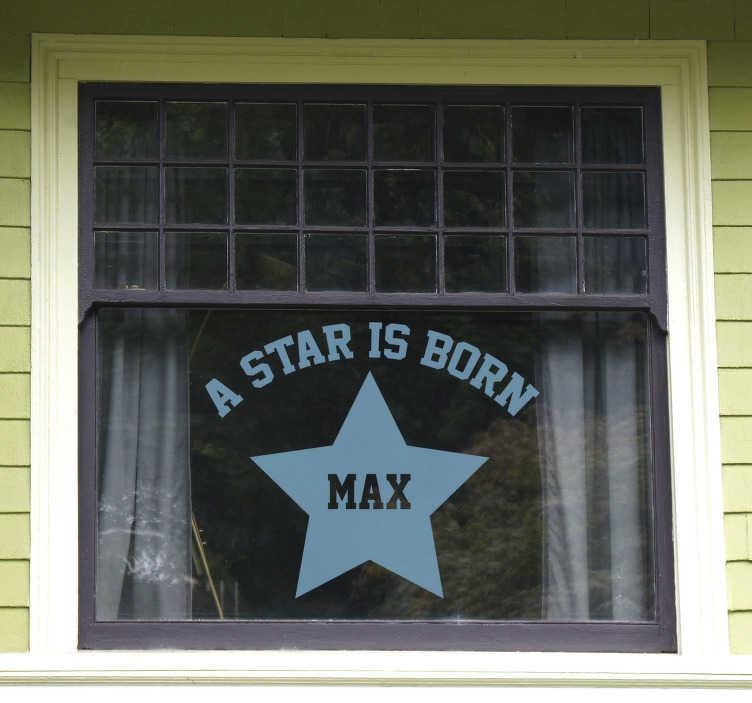 TenStickers. Raamstickers A star is born geboorte sticker. Leuke raamsticker geboorte jongen. A star is born text sticker, een leuk idee als geboorte kaartje raamstickers en geboortestickers voor op het raam.