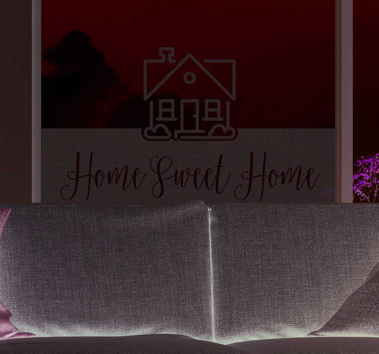 TenStickers. Naklejka z rysunkiem Home, sweet home. Naklejki na szyby i na inne gładkie powierzchnie takie jak ściana. Naklejki napisy na ścianę i napisy lustrzane na okna. Napis na okno Home Sweet Home