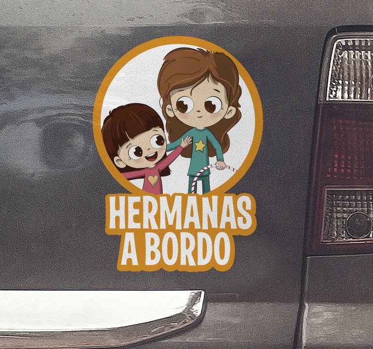 """TenVinilo. Pegatina hermanas a bordo personalizada. Resistente pegatina para vehículo con temática """"a bordo"""" formada por la ilustración de dos hermanas. Envío Express en 24/48h."""