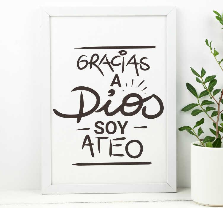 TenVinilo. Vinilo frase célebre cita Luis Buñuel. Vinilo decorativo de la frase célebre del director de cine Luís Buñuel, Gracias a dios soy ateo. Promociones Exclusivas vía e-mail.