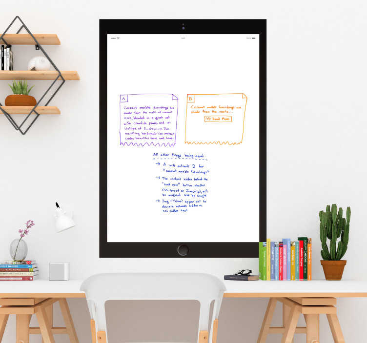TenStickers. Whiteboard iPad Pro Business Sticker. Decorate your office with some useful write on decor, thanks to this fantastic iPad themed Whiteboard sticker! Choose your size.