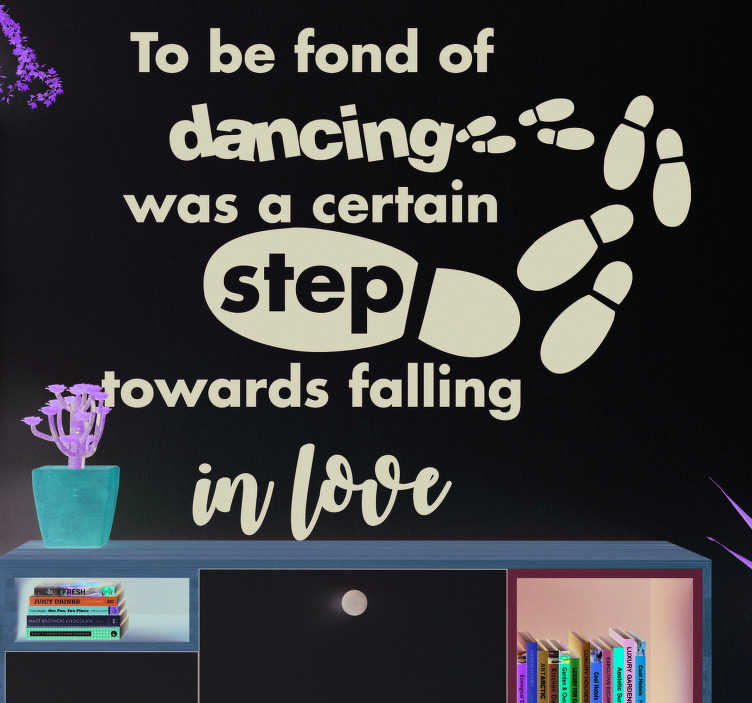 TenStickers. Jane Austen Dance Wall Text Sticker. Showcase your love for the amazing art of dance with this fantastic wall text sticker from Jane Austen! +10,000 satisfied customers.