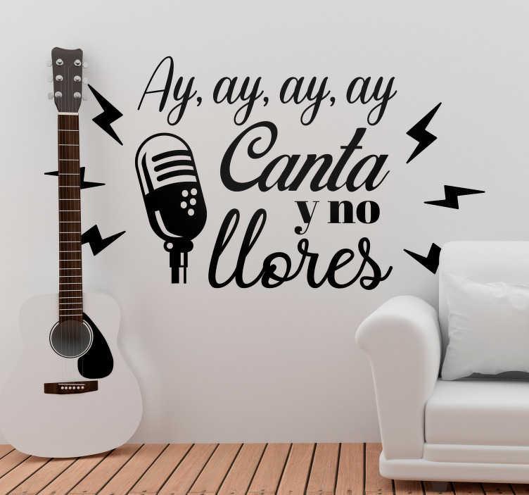 """TenVinilo. Vinilo pared Cielito Lindo y Querido. Pegatina formada por el texto """"Ay, ay, ay, ay, Canta y no llores"""" de la canción """"Cielito Lindo"""" del cantante Jorge Negrete. +20 Colores Disponibles."""