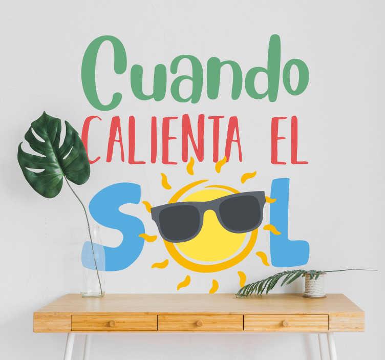 """TenVinilo. Vinilo pared Cuando calienta el sol. Pegatina veraniega juvenil formada por la canción """"Cuando sale el sol"""" del cantante mexicano Luis Miguel. +10.000 Opiniones satisfactorias."""