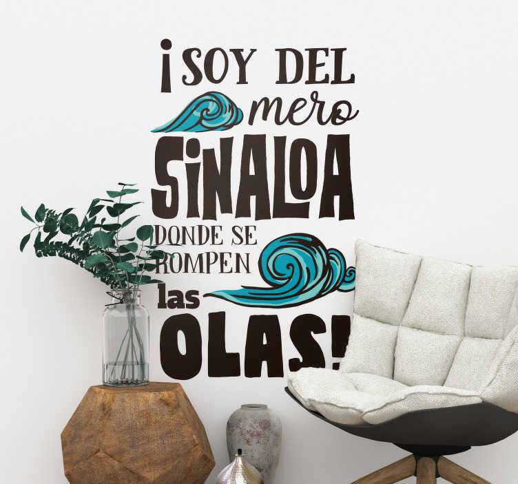 """TenVinilo. Vinilo pared El Sinaloense. Pegatina adhesiva formada por una parte de la canción """"El Sinaloense"""" del grupo musical """"La Banda el Recodo"""". Envío Express en 24/48h."""