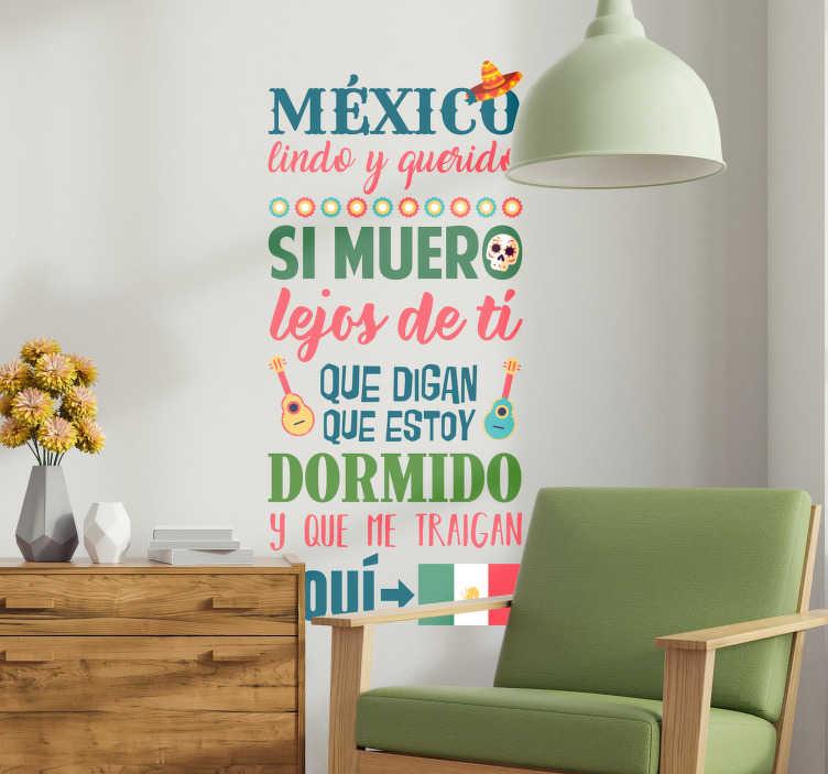 """TenVinilo. Vinilo pared México Lindo y Querido. Pegatina formada por una parte de la canción """"México lindo y querido"""" del cantante mexicano Jorge Negrete. Promociones Exclusivas vía e-mail."""
