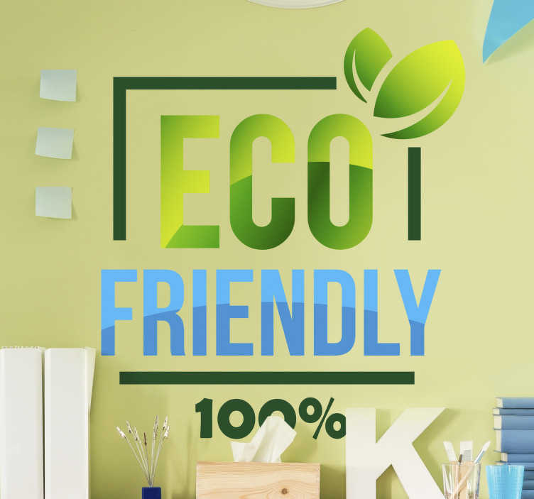 TenStickers. 100% Eco Friendly wall sticker. Show the world how environmentally conscious you are with this super cool 100% eco friendly wall sticker. Free worldwide delivery available!