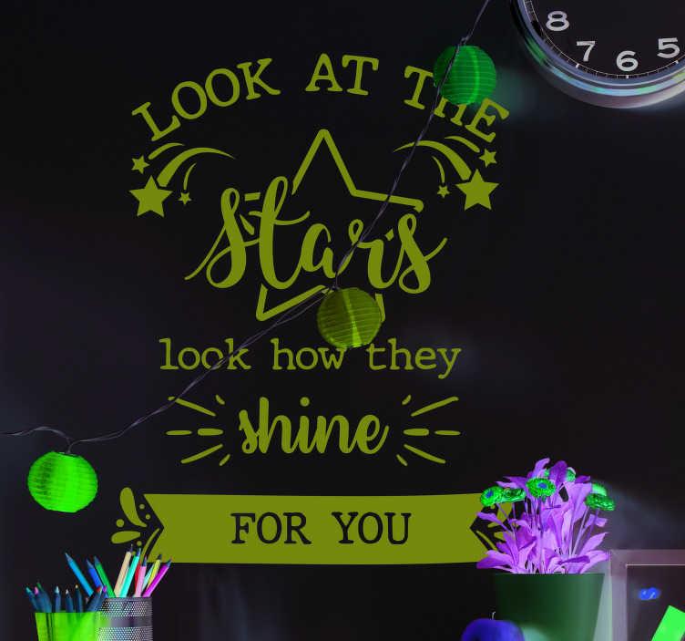 """TenVinilo. Vinilo letra canción Coldplay. Pegatina formada por el texto """"Look at the stars look how they shine for you"""" de la canción """"Yellow"""" de Coldplay. Atención al Cliente Personalizada."""