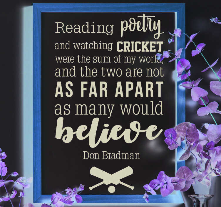 TenStickers. Don Bradman Poetry Living Room Wall Decor. Decorate your wall with this superb living room wall decal, ideal for all those budding cricketers! Discounts available.