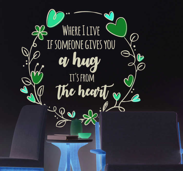 TenStickers. Steve Irwin Hug Living Room Wall Decor. Decorate your wall with this superb wall quote sticker from none other than Steve Irwin! Make sure its a hug from the heart!
