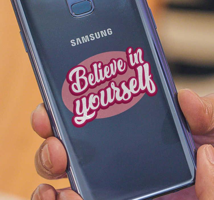 """TenVinilo. Vinilo frase believe in yourself samsung. Pegatinas para teléfonos Samsung con un sencillo y moderno diseño de texto con la frase """"cree en ti mismo"""". +10.000 Opiniones satisfactorias"""