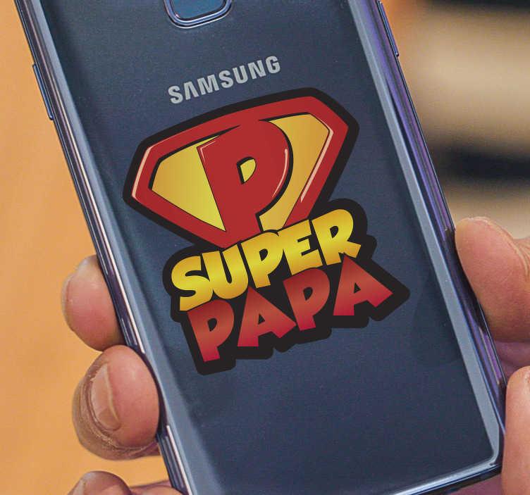 TenVinilo. Pegatina para Samsung superpapa. Vinilo decorativo de texto ideal para regalarle a tu padre y hacerle sentir especial y querido. Atención al Cliente Personalizada