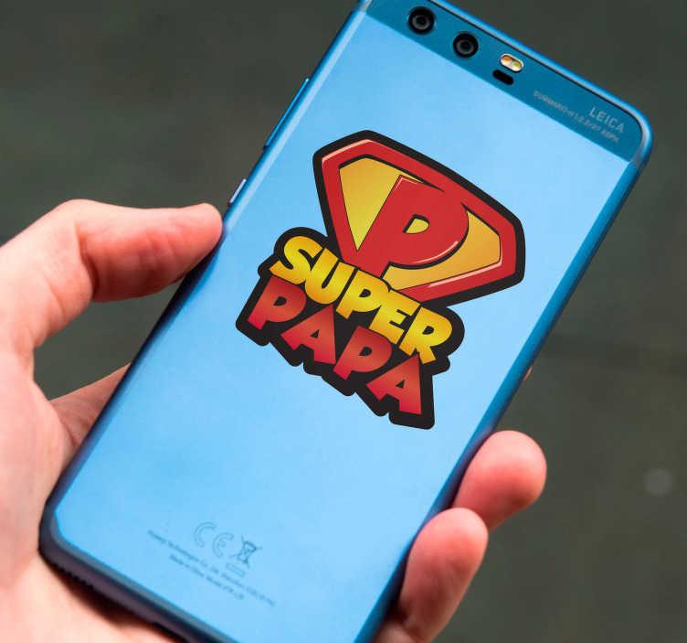 TenStickers. Stickers Dessin Super-Papa. Ce sticker de super-héros désigné pour le dos d'un téléphone portable montrera à tous que votre père est un héros à vos yeux.