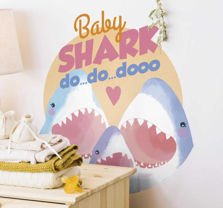 """TenVinilo. Vinilo infantil Baby shark song. Pegatina infantil formada por el texto """"Baby Shark Do... Do... Dooo"""" acompañada de una familia de tiburones. Vinilos Personalizados a medida."""