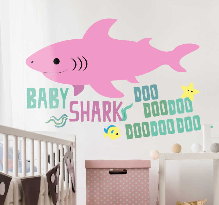 """TenVinilo. Vinilo infantil Canción baby shark. Pegatina infantil formada por el texto """"Baby Shark Doo, Dooooo, Doooooooo"""" acompañado de un tiburón rosa. Atención al Cliente Personalizada."""