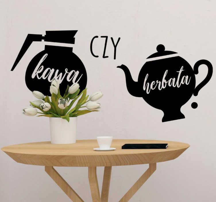 """TenStickers. Naklejka z rysunkiem Kawa czy herbata?. Napisy na ścianę do kuchni to świetny pomysł na intrygujące dekoracje Twojego domu. Zamów naklejkę z napisem """"Kawa czy herbata?"""""""