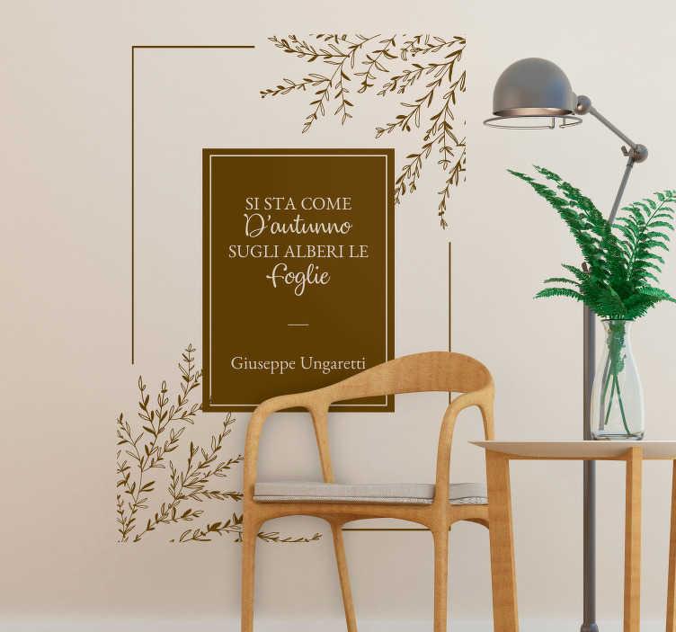 """TenStickers. Scritta adesiva per parete Ungaretti. Vuoi decorare in maniera piu' poetica gli spazi della tua casa? Allora applica questo adesivo murale soggiorno con la poesia """"Soldati"""" di Ungaretti!"""
