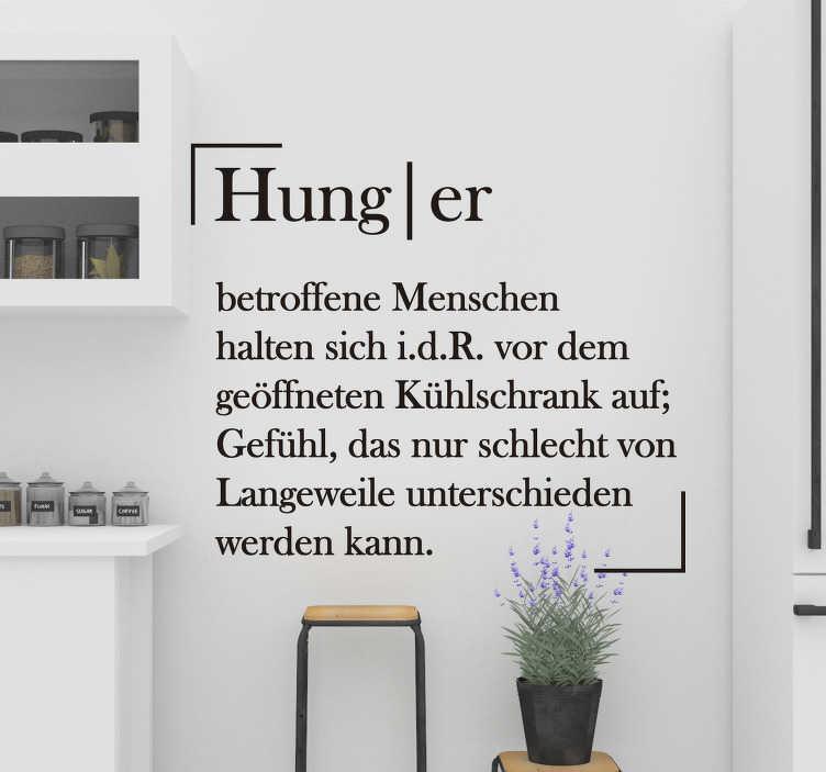 TenStickers. Wandtattoo für Zuhause Küche Hunger. Wandtattoo mit Text für Ihre Küche, jetzt das Wort Hunger als Definition aufhängen und und gleichzeitig Dekoration und Humor in Ihre Küche bringen