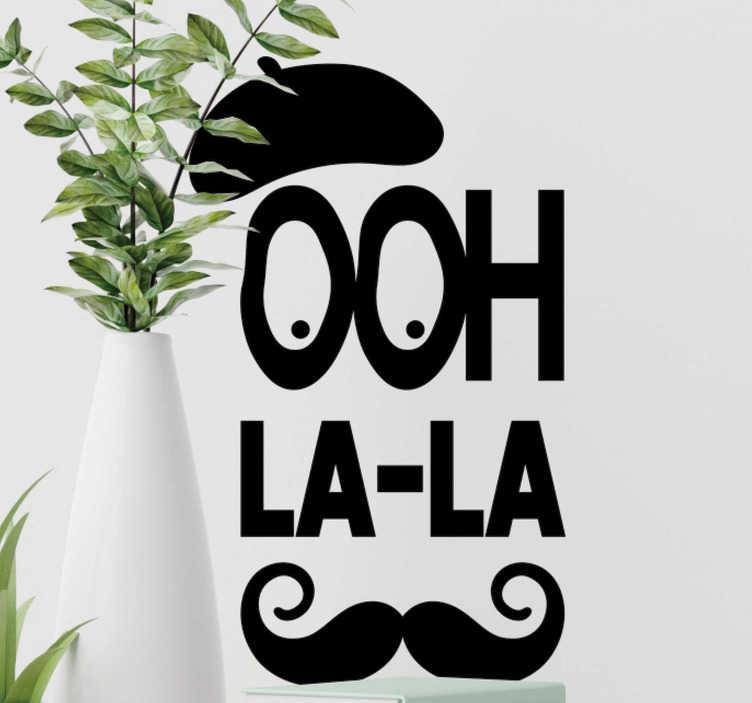 """TenStickers. Stickers Monde Ooh la la. Ce sticker texte """"Ooh la-la"""" est complété par des dessins de béret et de moustache, typiques de l'image que le monde a des français."""