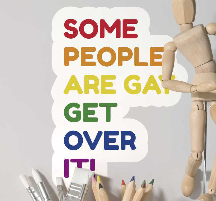 TenStickers. Gay Pride text wall sticker. Show off your pride and fight against intolerance with this awesome gay pride wall sticker. Choose from a wide range of sizes!