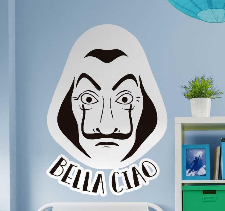 """TenStickers. Disegno per pareti Bella Ciao Casa di Carta. Applica questo sticker murale serie TV, che presenta la frase """"Bella ciao"""" e la maschera dei personaggi della Casa di Carta!"""