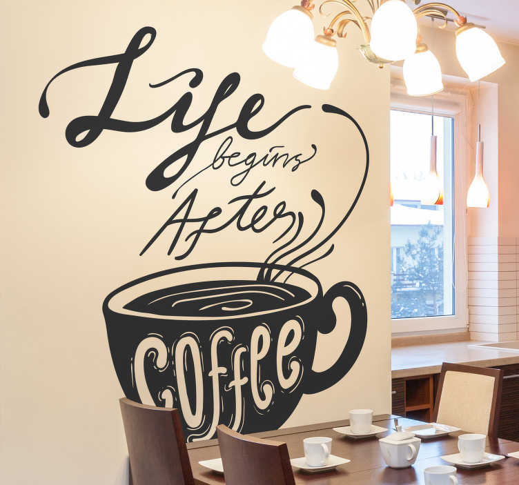 "TenVinilo. Vinilo cocina life after coffee. Original pegatina adhesiva ideal para decorar tu cocina formada por el texto ""Life begins after coffee"". Envío Express en 24/48h."
