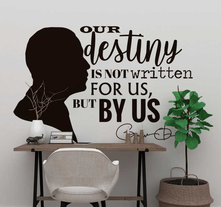 TenStickers. Our Destiny Obama Quote Sticker. Share in the wisdom of one of America's greatest presidents with this amazing Obama quote sticker. Choose from either 50 different colors!