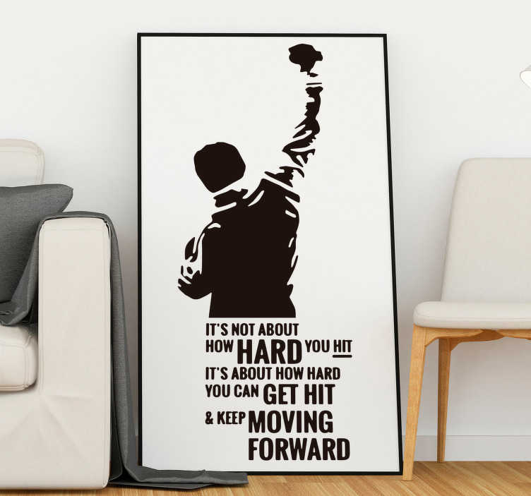TenStickers. Keep Moving Forward Home Wall Sticker. Bring the incredibly inspirational words of Rocky Balboa into your home with this Rocky quote sticker. Choose from over 50 colours!
