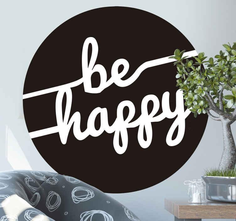 TENSTICKERS. 幸せなやる気を起こさせるテキストデカール. 丸い黒の背景に「幸せになる」というテキストが刻まれた美しいモチベーションテキスト壁デカール。適用が簡単で、高品質です。