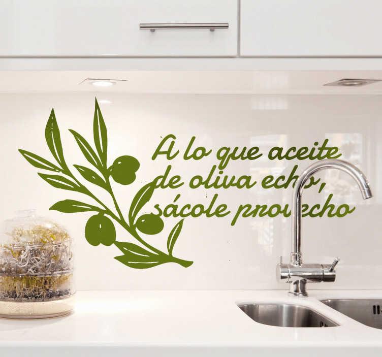 TenVinilo. Vinilo decoratiro refrán aceite oliva. Si buscas originalidad sin dejar de lado expresiones tradicionales de nuestro refranero, este Adhesivo resulta ideal para ese rincón.