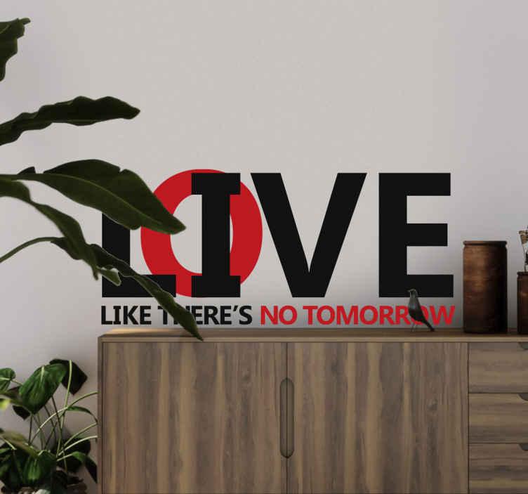 TENSTICKERS. 明日の恋のようなテキストの壁のステッカー. あなたの家のスペースの装飾のための壁のアートデカールが大好きです。フレームの背景のスタイルに「明日がないような愛」というテキストがデザインされています。